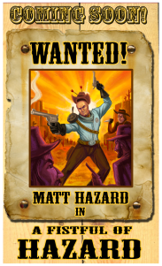"The offending ""Fistful of Hazard"" Poster"